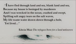 Edwin Muir - Refugees born for a land unknown - wave (2)